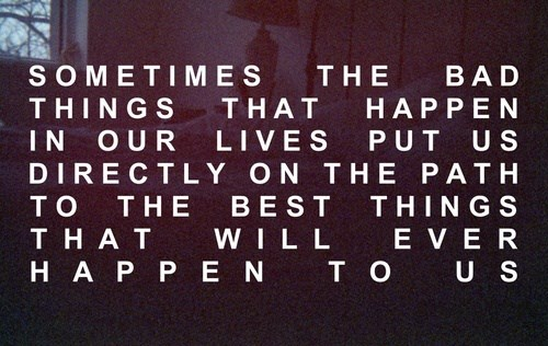 Bad Things Happen Quotes: On Listening To My Heart And Leaving Auckland