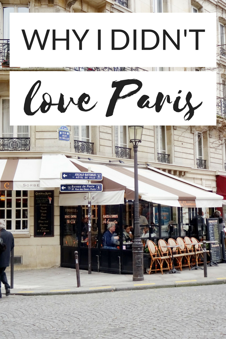 Why I Didn't Love Paris