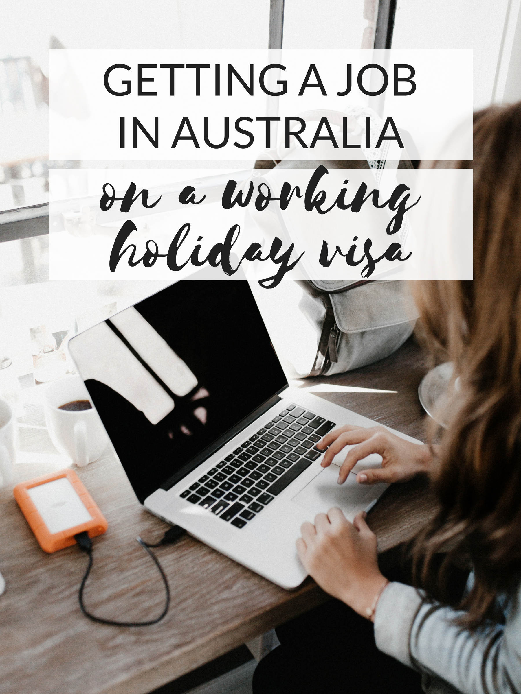 Getting a job in Australia on a working holiday visa