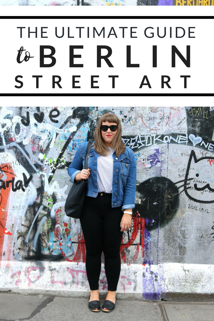 ultimate guide to berlin street art