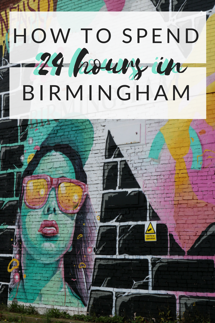 How to Spend 24 Hours in Birmingham
